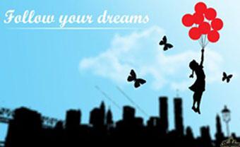 ακολούθησε τα ονειρά σου